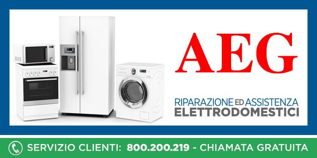 Assistenza e Riparazioni Rapide e Veloci Elettrodomestici Aeg a Napoli, Caserta e Pozzuoli