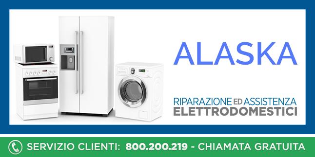 Assistenza e Riparazioni Rapide e Veloci Elettrodomestici Alaska a Napoli, Caserta e Pozzuoli
