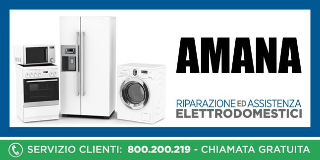 Assistenza e Riparazioni Rapide e Veloci Elettrodomestici Amana a Napoli, Caserta e Pozzuoli