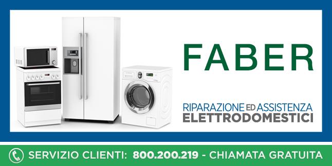 Assistenza e Riparazioni Rapide e Veloci Elettrodomestici Faber a Napoli, Caserta e Pozzuoli
