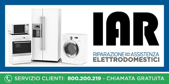 Assistenza e Riparazioni Rapide e Veloci Elettrodomestici Iar a Napoli, Caserta e Pozzuoli