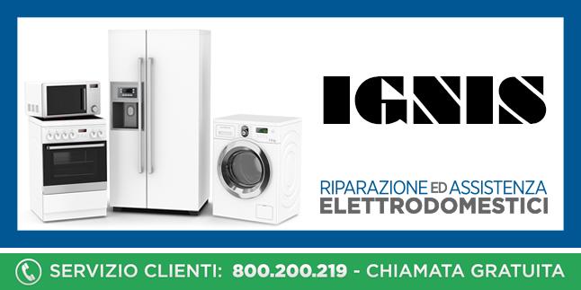 Assistenza e Riparazioni Rapide e Veloci Elettrodomestici Ignis a Napoli, Caserta e Pozzuoli