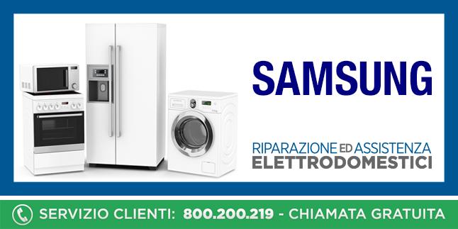 Assistenza e Riparazioni Rapide e Veloci Elettrodomestici Samsung a Napoli, Caserta e Pozzuoli