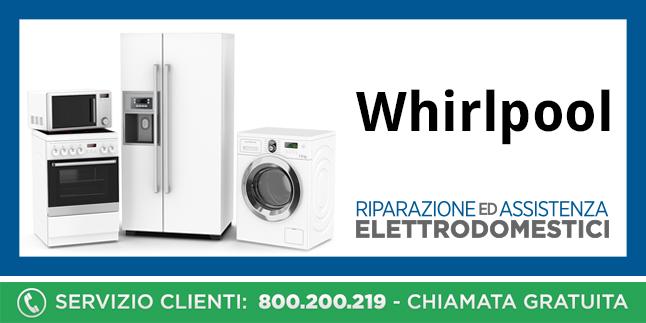 Assistenza e Riparazioni Rapide e Veloci Elettrodomestici Whirlpool a Napoli, Caserta e Pozzuoli