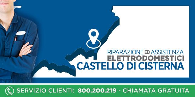 Assistenza e Riparazioni Rapide e Veloci Elettrodomestici di tutte le marche a Castello di Cisterna - Napoli